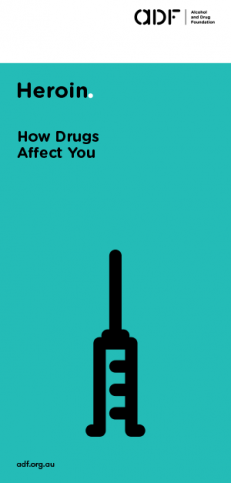 Heroin- how drugs affect you, cover